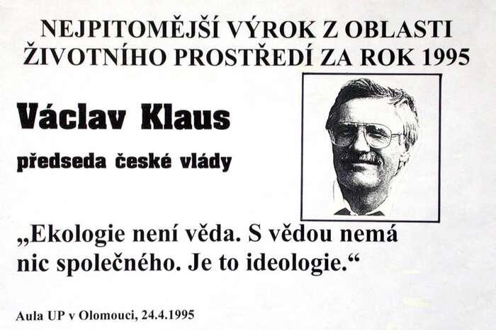 """Prvním vítězem snad ani nemohl být nikdo jiný než rytíř """"modré, nikoli zelené planety"""". Václav Klaus. Repro Zelená perla"""